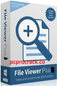 File Viewer Plus 3.3.0.74 Crack Plus Serial Key With Torrent Latest 2021
