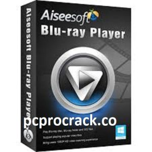 Aiseesoft Blu-ray Player 6.7.8 Full Crack Version Free Download Latest 2021