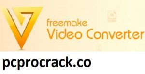 Freemake Video Converter 4.1.11.103 With Crack Download Latest 2021